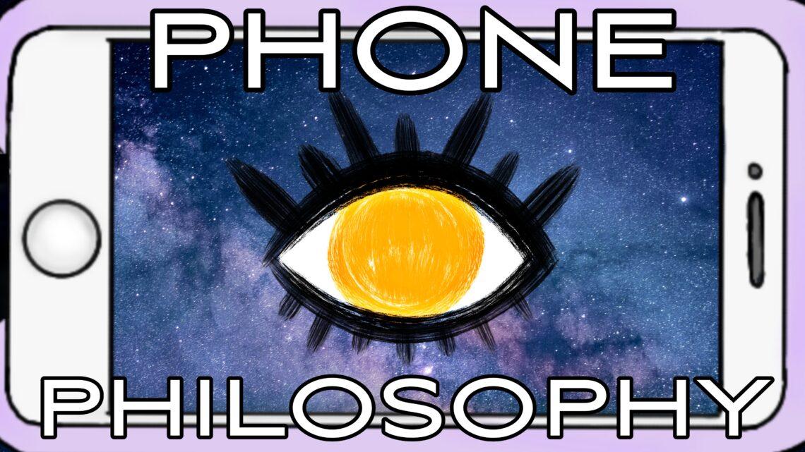 Phone Philosophy